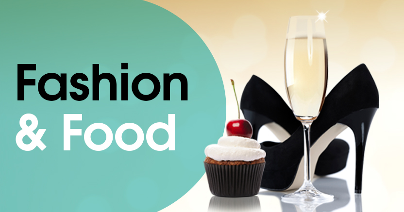 Event: Fashion & Food